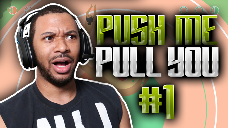 MOST SEXUAL GAME EVER!?? [PUSH ME PULL YOU #1] Thumbnail
