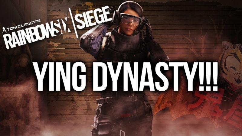 YING DYNASTY [RAINBOW SIX SIEGE #2] Thumbnail