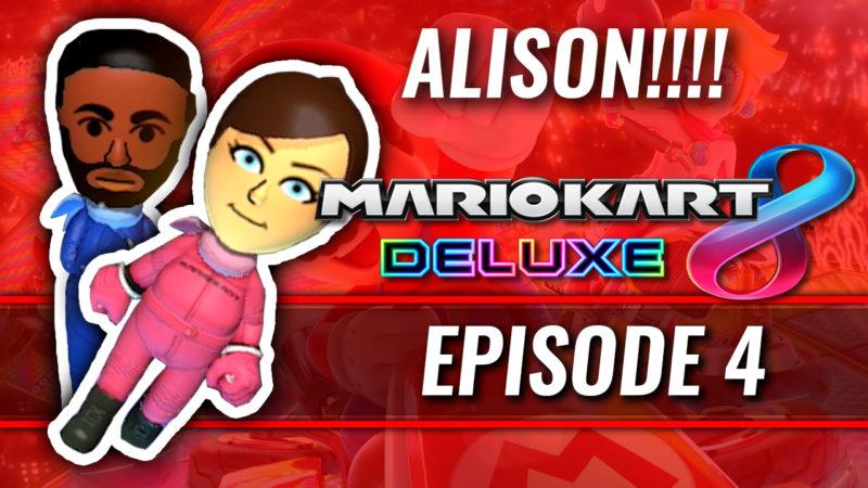 ALISON!!! [MARIO KART #4] Thumbnail