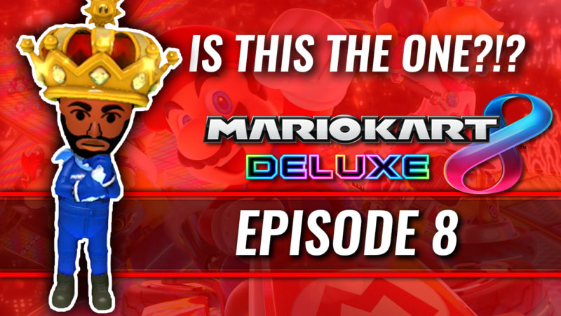 IS THIS THE ONE?!?! [MARIO KART #8] Thumbnail