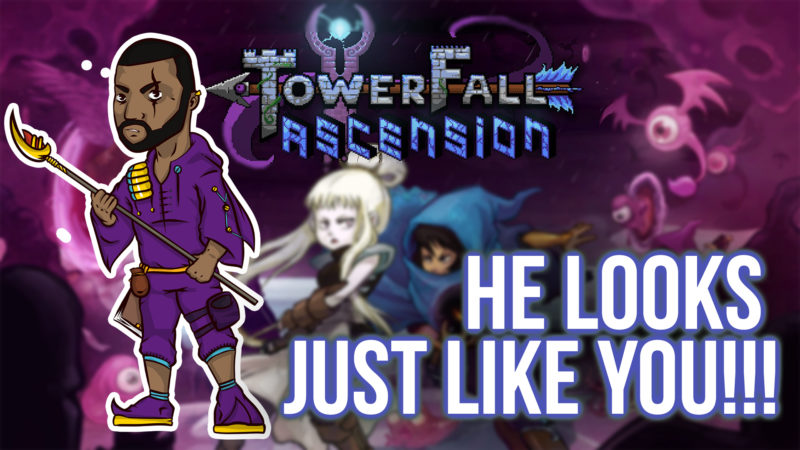 HE LOOKS JUST LIKE YOU!!! [TOWERFALL ASCENSION #1] Thumbnail